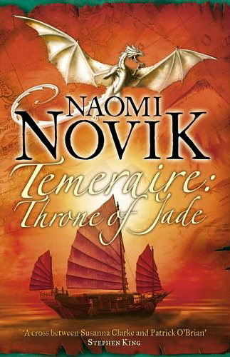 Image for TEMERAIRE: THRONE OF JADE UK First Edition