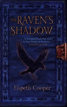 Image for THE RAVEN'S SHADOW Signed, Dated & Numbered First Edition