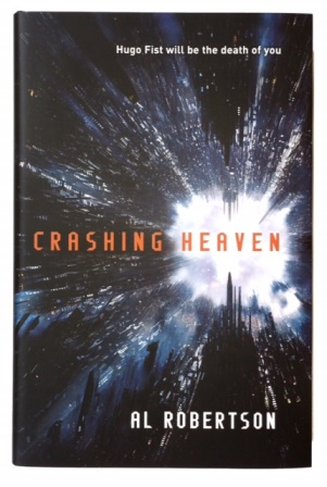 Image for CRASHING HEAVEN Numbered First Edition, Signed, Lined & Pre-publication Dated
