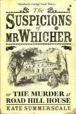Image for THE SUSPICIONS OF Mr WHICHER Signed First Edition