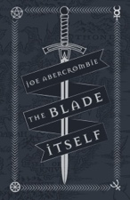 Image for The Blade Itself : 10th Anniversary, Special Edition  Exclusive Signed & Numbered  Only 200 copies