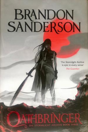 Image for OATHBRINGER - Signed, Lined & Dated First Edition.