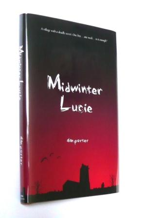Image for MIDWINTER LUCIE Signed, Lined & Dated First Edition Hardcover.