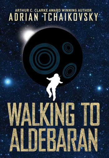 Image for WALKING TO ALDEBARAN Signed Limited Hardback