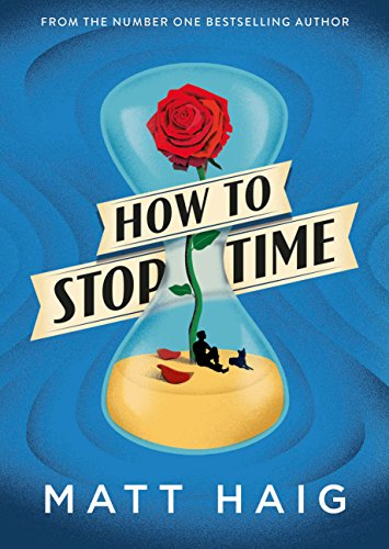 HOW TO STOP TIME - Signed First Edition