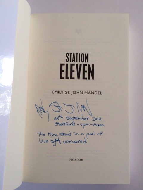 Image for STATION ELEVEN Signed, Lined, Dated & Located First Edition