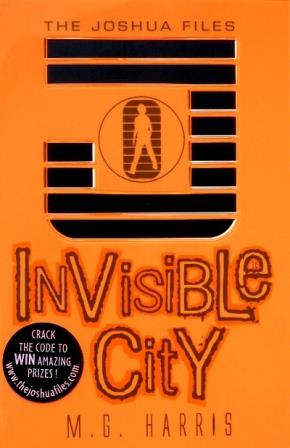 Image for INVISIBLE CITY, THE JOSHUA FILES 1 - Signed, Lined, Dated & Stamped + POSTCARD