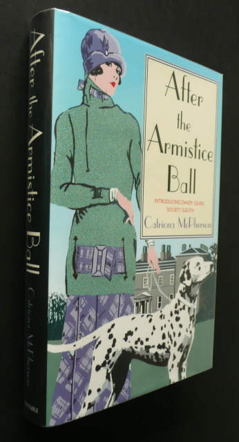 Image for AFTER THE ARMISTICE BALL Double Signed First Edition with Rare Proof Dustjacket.