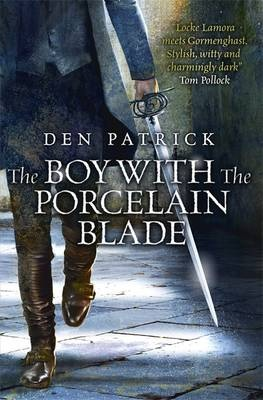 Image for THE BOY WITH THE PORCELAIN BLADE Signed, Pre-publication Dated & Numbered First Edition