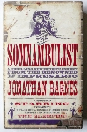 Image for THE SOMNAMBULIST - SIGNED & DATED FIRST EDITION.