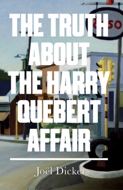 Image for The Truth about the Harry Quebert Affair SIGNED FIRST EDITION