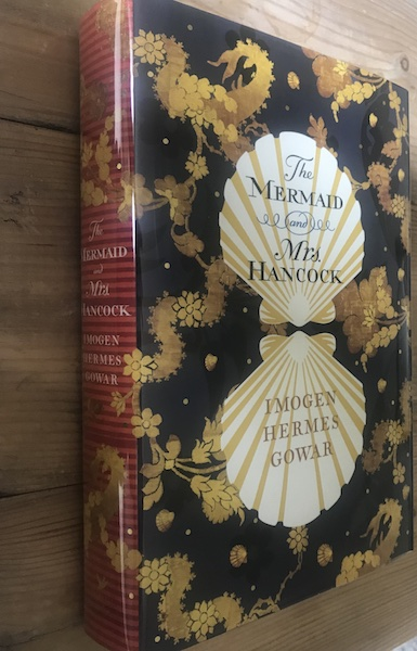 Image for THE MERMAID and MRS HANCOCK - Signed & Dated First Edition
