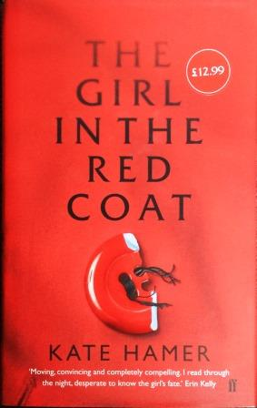 Image for THE GIRL IN THE RED COAT - Signed,Lined & Dated First edition + Sampler