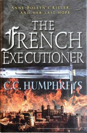 Image for THE FRENCH EXECUTIONER - Signed & Dated First Edition