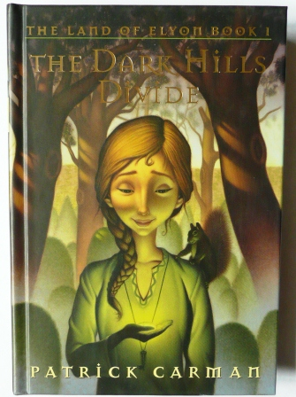 Image for The Land Of Elyon Book 1 - THE DARK HILLS DIVIDE - FIRST EDITION