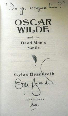 Image for OSCAR WILDE AND THE DEAD MAN'S SMILE - Signed, Lined & Dated First Edition.