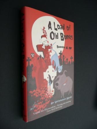 Image for A LOAD OF OLD BONES - Signed,lined & dated first edition.